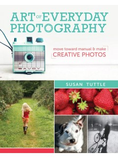 Susan Tuttle: The Art of Everyday Photography book release